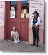 Man With His Dog Re-enactor Birdcage Theater Tombstone Arizona 2004 Metal Print