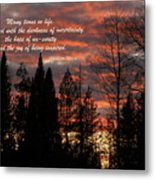 Many Times In Life One Is Faced... Metal Print