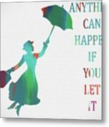 Marry Poppins Quote Metal Print