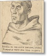 Martin Luther As An Augustinian Monk Metal Print