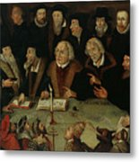 Martin Luther In The Circle Of Reformers Metal Print