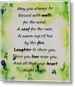 May You Always Be Blessed Metal Print