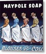 Maypole Soap Retro Vintage Ad 1890's Metal Print