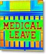 Medical Leave Art Metal Print
