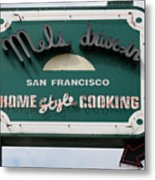 Mel's Drive-in Diner Sign In San Francisco - 5d18015 Metal Print by Wingsdomain Art and Photography