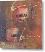 Memorial Day 2008 Metal Print