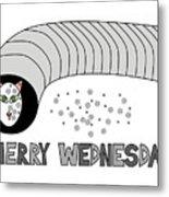 Merry Wednesday Metal Print