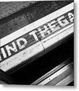 Mind The Gap Between Platform And Train At London Underground Station England United Kingdom Uk Metal Print