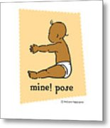 Mine Pose 2 Metal Print