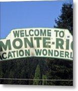 Monte Rio Sign Metal Print