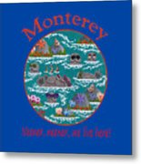 Monterey Neener Metal Print