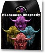 Moohemian Rhapsody Metal Print