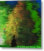 Morning.fishing Metal Print