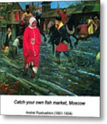 Moscow Street Of 17th Century Metal Print