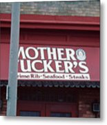 Mother Tuckers Metal Print