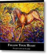 Motivational Horsea Metal Print