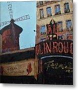 Moulin Rouge Metal Print