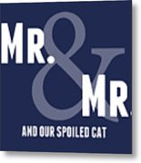 Mr And Mr And Cat Metal Print