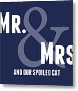 Mr And Mrs And Cat Metal Print