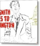 Mr Smith Goes To Washington  Metal Print