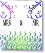 Mrs And Mr Metal Print
