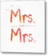 Mrs And Mrs Metal Print