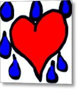My Heart Is Crying Metal Print