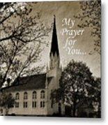 My Prayer For You Metal Print