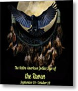 Native American Zodiac Sign Of The Raven Metal Print