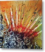 Nature Is Life Life Is Nature Be Bright Be Bold Series Metal Print