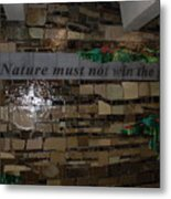 Nature Must Not Win The Game Metal Print