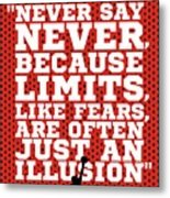 Never Say Never Gym Motivational Quotes Poster Metal Print