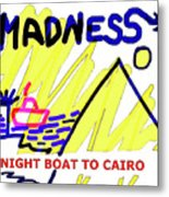 Night Boat To Cairo 1979 Metal Print