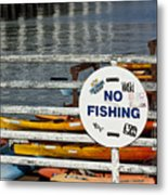 No Fishing   A World Of Words Series Metal Print