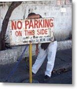 No Parking This Side 2 Metal Print