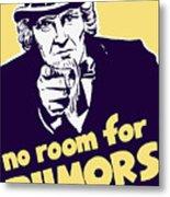No Room For Rumors - Uncle Sam Metal Print