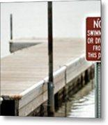 No Swimming Or Diving Metal Print