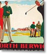 North Berwick, A London And North Eastern Railway Vintage Advertising Poster Metal Print