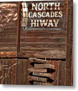 North Cascade Hiway Signs Metal Print