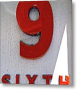 Number 9 Sixth From A 50's Building Metal Print