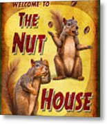 Nuthouse Metal Print