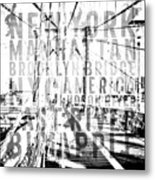 Nyc Brooklyn Bridge Typography No2 Metal Print by Melanie Viola
