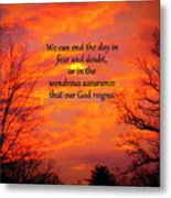 Our God Reigns Metal Print