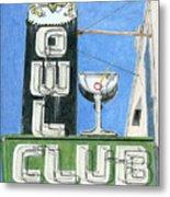Owl Club Metal Print