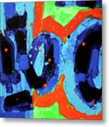 Paint What You Feel Not What You See Metal Print