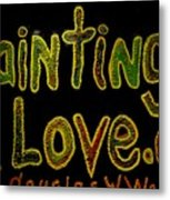Paintings I Love.com 4 Metal Print
