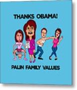 Palin Family Values Metal Print