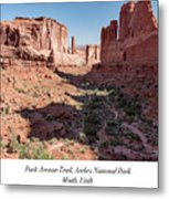 Park Avenue Trail, Arches National Park, Moab, Utah Metal Print