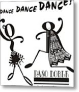 Paso Doble Metal Print