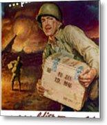 Pass The Ammunition -- Propaganda Poster Metal Print